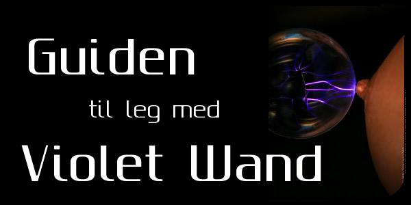 Guiden til violet wand